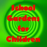School Gardens